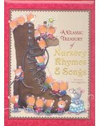 A Classic Treasury of Nursery Rhymes and Songs
