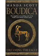 Boudica - Dreaming the Eagle
