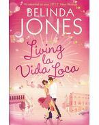 Living la Vida Loca - Jones, Belinda