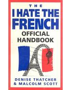 The 'I Hate the French' Official Handbook
