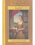 Isabel - Princesa de Castilla