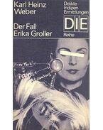 Der Fall Erika Groller