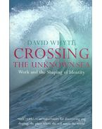 Crossing the Unknown Sea - Work and Shaping the Identity