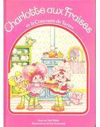 Charlotte aux Fraises et le Concours de Tartes