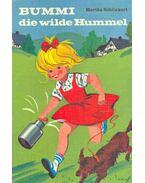 Bummi die wilde Hummel