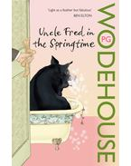 Uncle Fred in the Spring Time