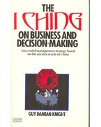 The I Ching on Business and Decision-Making