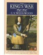 The King's War 1641 - 1647