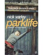 Parklife - A Search for the Heart of Football