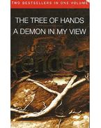 The Tree of Hands - A Demon in my View