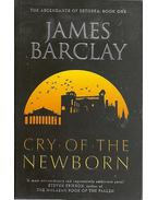 The Cry of the Newborn