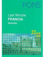 Last Minute - Francia Útiszótár