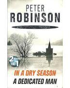 In a Dry Season  - A Dedicated Man