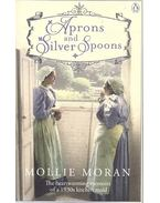 Aprons and Silver Spoons - The Heartwarming Memoirs of a 1930s Kitchenmaid