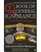 The Book of General Ignorance - The Noticeably Stouter Edition