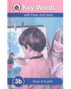 Key words with Peter and Jane - Boys and girls - 3B