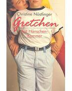 Gretchen hat Hänschenkummer