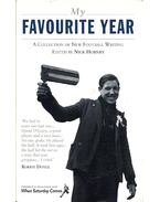 My Favourite Year - A Collection of New Football Writing