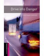 Drive into Danger - starter