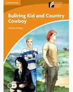 Bullring Kid and Country Cowboy - Level 4