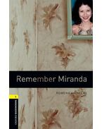 Remember Miranda - Stage 1