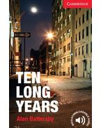 Ten Long Years - Level 1