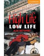 High Life, Low Life - Level 4