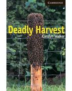 Deadly Harvest - Level 6