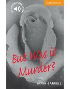 But Was It Murder? - Level 4