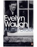 A Little Order: Selected Journalism - Waugh, Evelyn