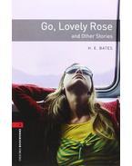 Go, Lovely Rose and Other Stories - Stage 3