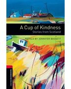A Cup of Kindness - Stage 3