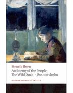 An Enemy of the People, The Wild Duck, Rosmersholm