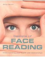 Secrets of Face Reading - Uderstandin Your Health and Relationships