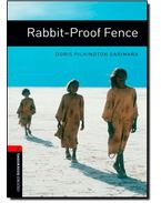 Rabbit-Proof Fence - Stage 3