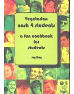 Vegetarian Nosh 4 Students - A Fun Cookbook For Students