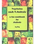 Vegetarian Nosh 4 Students - A Fun Cookbook For Students