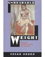 Unbearable Weight - Feminism, Western Culture and the Body