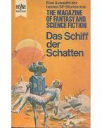 Das Schiff der Schatten - Eine Auswahl der besten SF-Stories aus The Magazine of Fantasy and Science Fiction