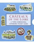 Châteaux of the Loire: A Three-Dimensional Expanding Pocket Guide