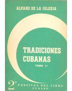 Tradiciones Cubanas - Tomo II