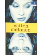 Vattenmelonen - Marian Keyes