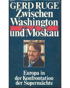 Zwischen Washington und Moskau