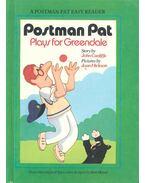 Postman Pat Plays for Greendale
