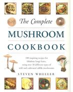 The Complete Mushroom Cookbook