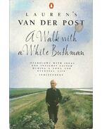A Walk with a White Bushman