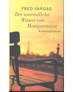 Der untröstliche Witwer von Montparnasse