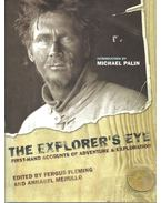 The Explorer's Eye - First-hand Accounts of Adventure & Exploration