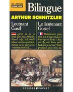 Le lieutenant Gustel /Leutnant Gustl