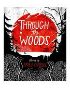 Through the Woods - Graphic Novel